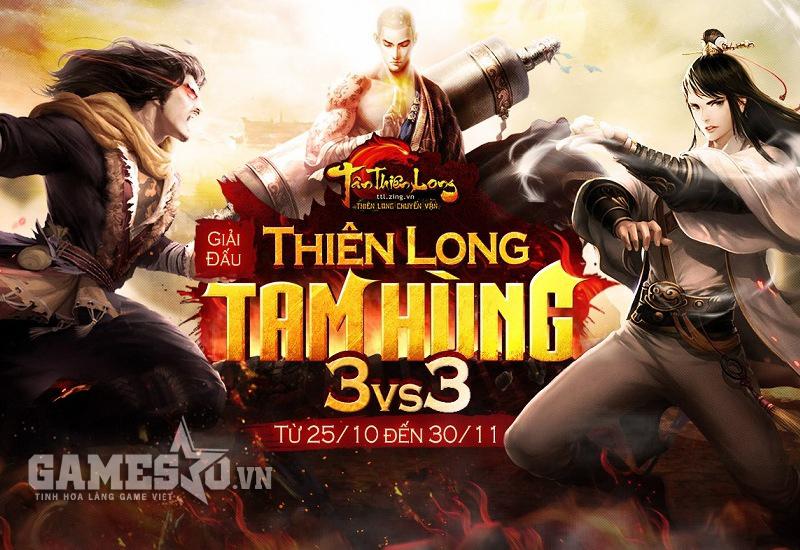 Thiên Long Tam Hùng - giải đấu quy mô đầu tiên của Tân Thiên Long