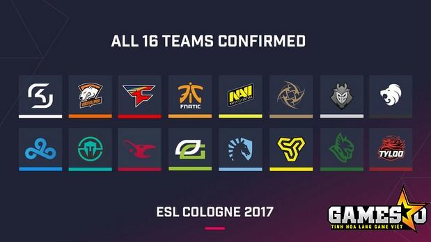 16 đội tuyển đã chắc chắn tham dự ESL Cologne 2017
