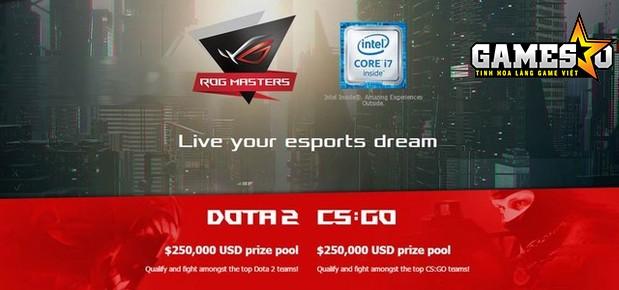 ASUS tổ chức giải đấu ROG Masters 2017 với tổng 500.000 USD tiền thưởng cho hai bộ môn thi đấu Dota 2 và CS:GO