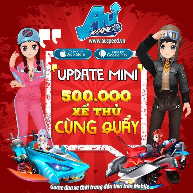 GameSao thân tặng 100 GiftCode Au Speed mừng Mini Update - ảnh 1