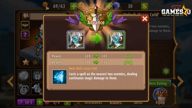 Mỗi khi Tiến hóa thành công một hero, hệ thống trò chơi sẽ khai mở thêm một skill mới