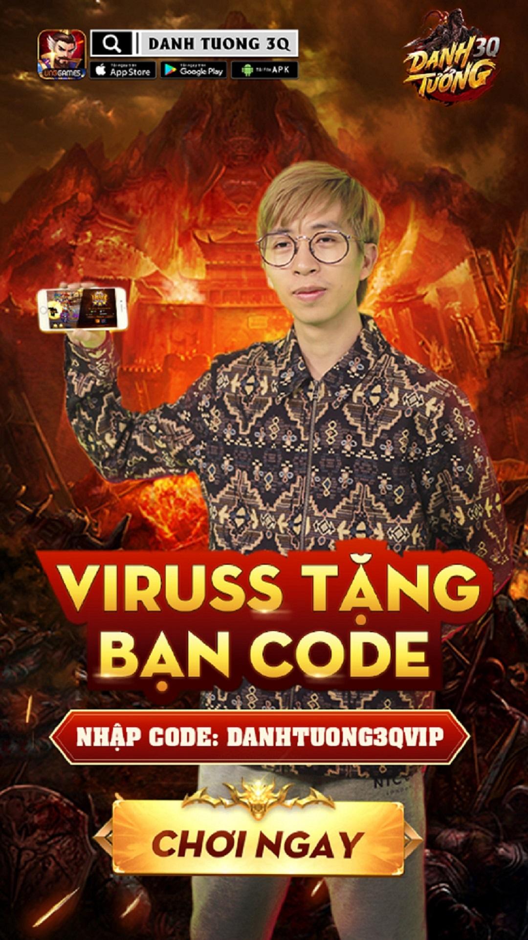 Streamer ViruSs dành tặng code VIP giá trị cho fan tham gia chơi Danh Tướng 3Q