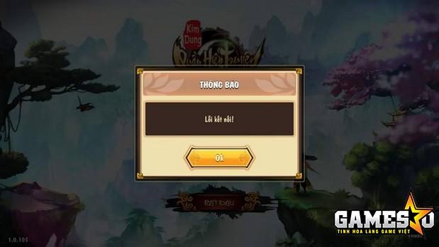 Nhiều người chơi không thể kết nối được với các máy chủ của Kim Dung Quần Hiệp Truyện