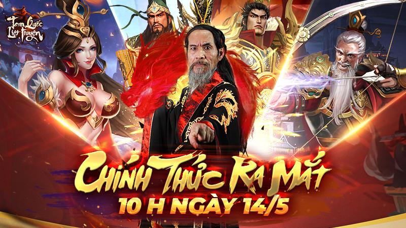 Tam Quốc Liệt Truyện chính thức ra mắt vào lúc 10h00 ngày 14/05.