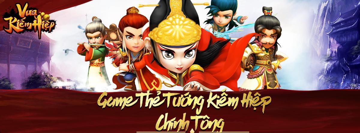 Tượng đài game thẻ tướng sở hữu đông đảo người chơi bậc nhất Việt Nam chính thức quay lại với tên gọi mới Vua Kiếm Hiệp