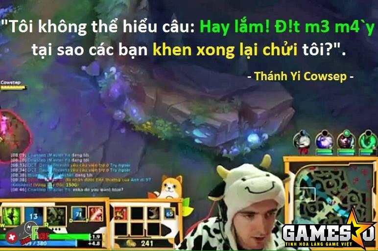 """[LMHT] Cận cảnh """"trẻ trâu"""" Việt Nam vào quậy tung kênh stream của Cowsep - ảnh 6"""