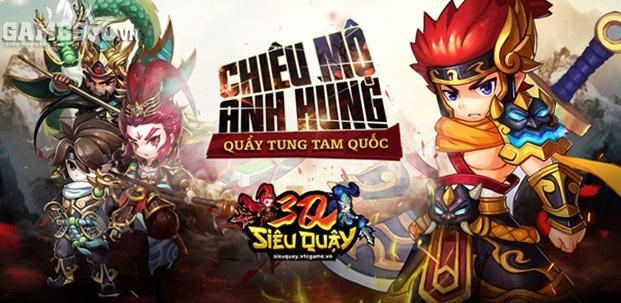 3Q Siêu Quậy – Game Mobile Tam Quốc hấp dẫn sắp ra mắt tại Việt Nam