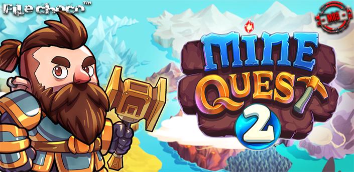 Mine Quest 2 - Thú vị với tựa game đào vàng dễ gây nghiện - ảnh 1