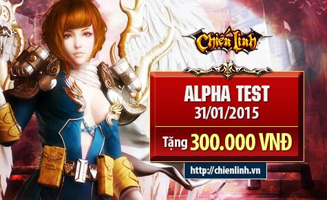 Chiến Linh mở hầu bao 100 triệu tặng game thủ Alpha Test