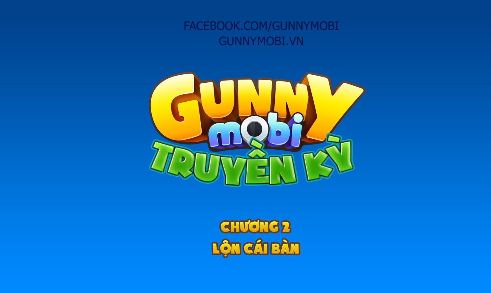 [Truyện Tranh] Gunny Mobi Truyền Kỳ - Kỳ 2