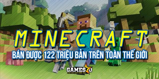Doanh số bán ra của Minecraft không chậm lại, đạt mốc 122 triệu bản