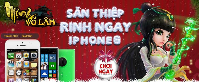 Mộng Võ Lâm đón mùa Noel đầu tiên bằng quà khủng iPhone 6