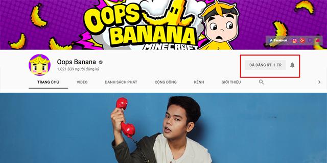 Oops Banana cán mốc 1 triệu người theo dõi với kênh Youtube về Minecraft |  GameSao