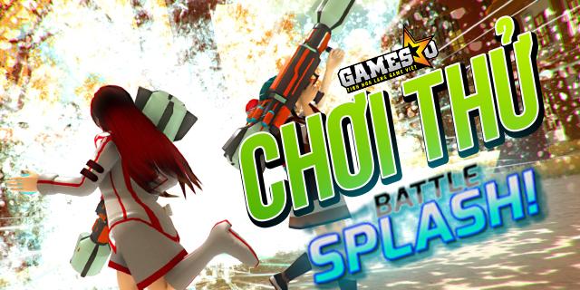 """Chơi thử Battle Splash: Game Indie bắn súng """"cộp mác"""" Việt Nam"""
